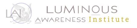 Luminous Awareness Institute